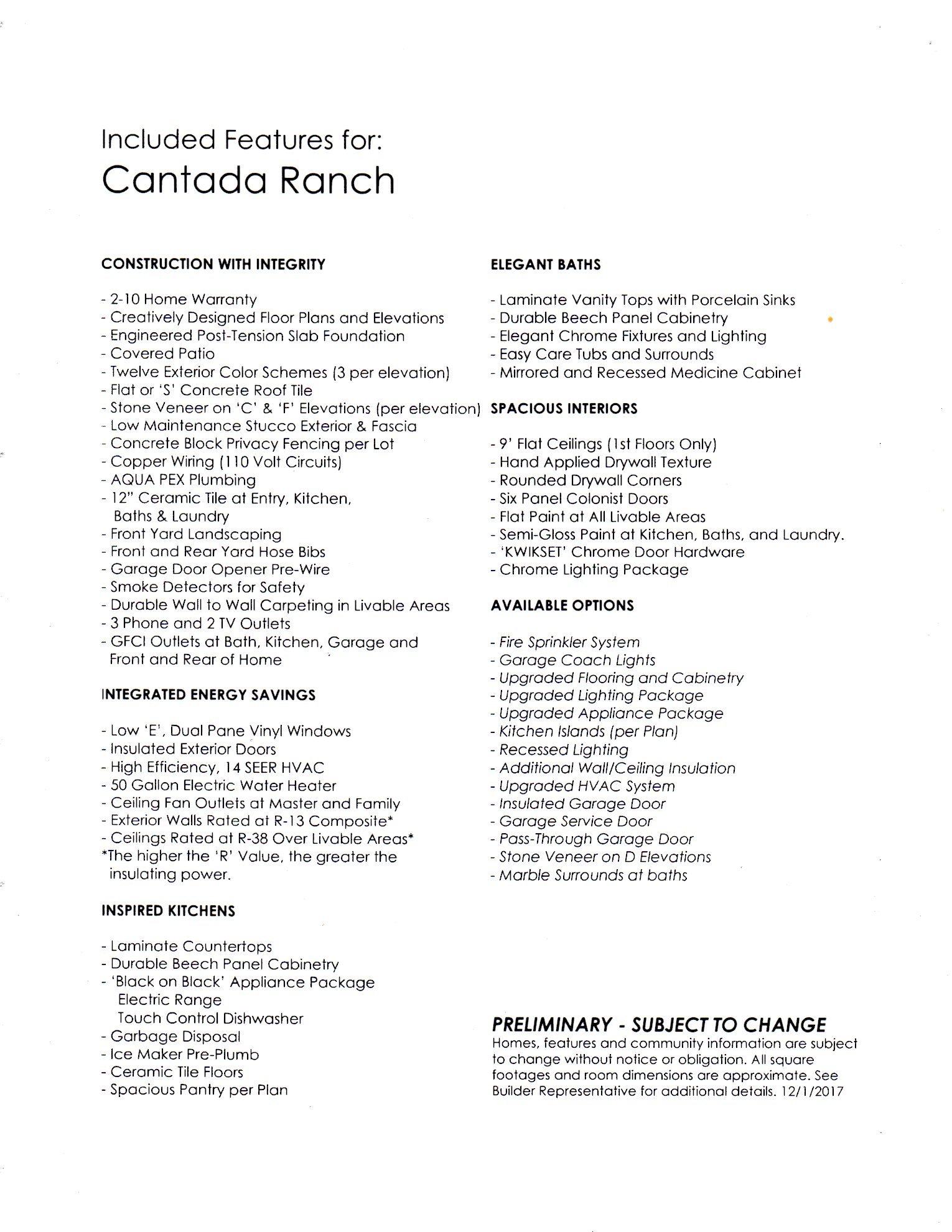 CANTADA RANCH  -STANDARD FEATURES