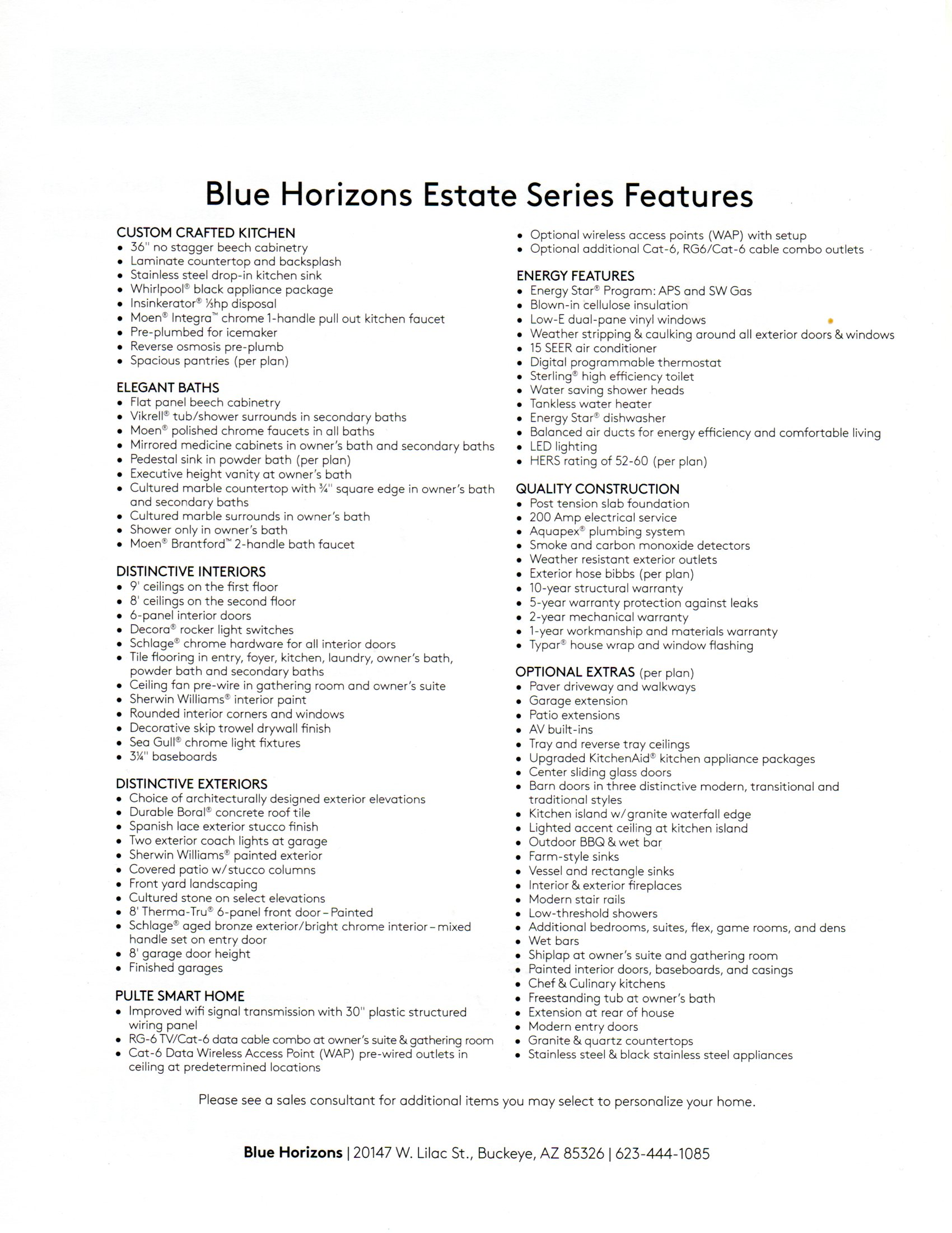 STANDARD INCLUDED FEATURES - ESTATE SERIES