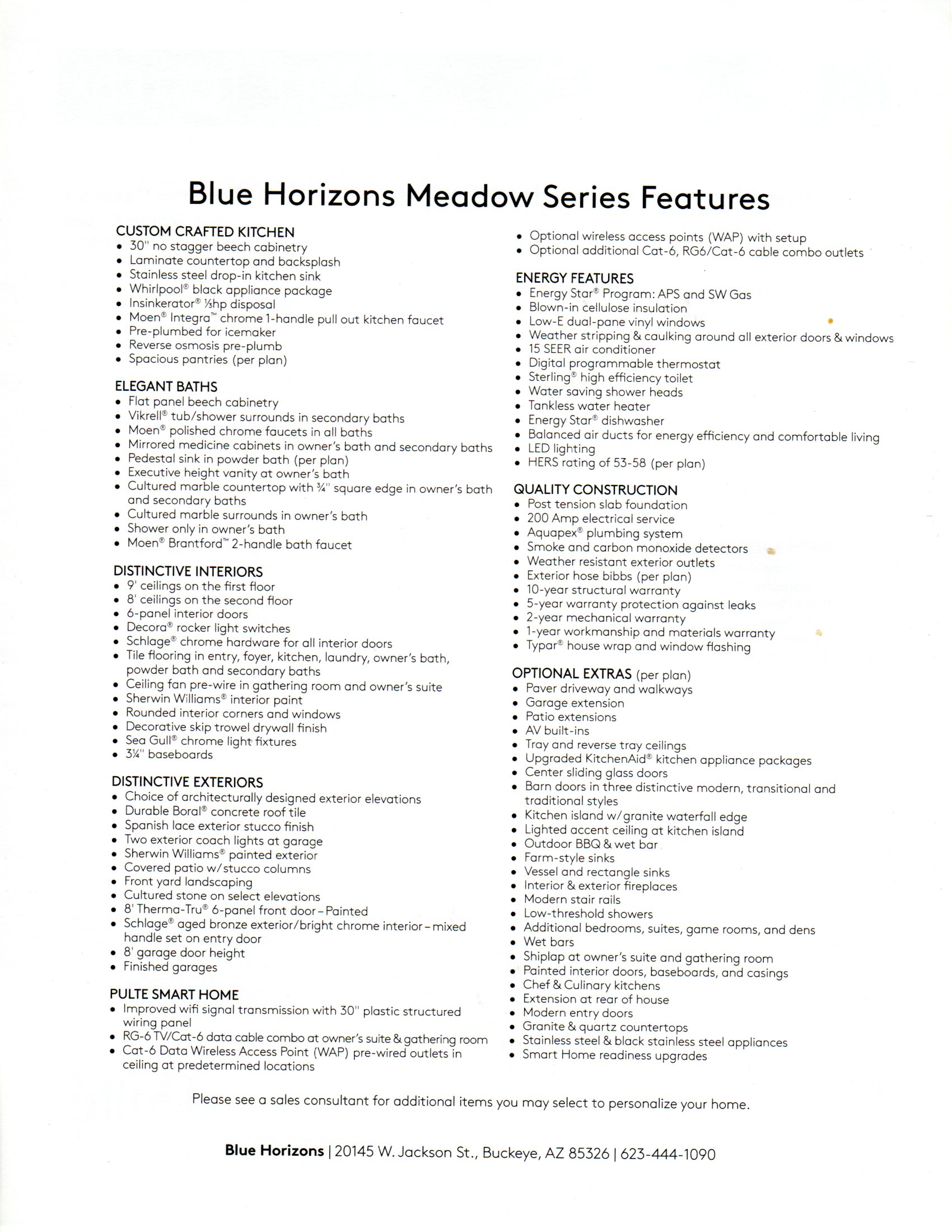 STANDARD INCLUDED FEATURES- MEADOW SERIES